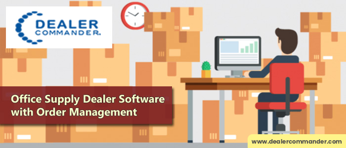 How Office Supply Dealer Software Help With Order Management