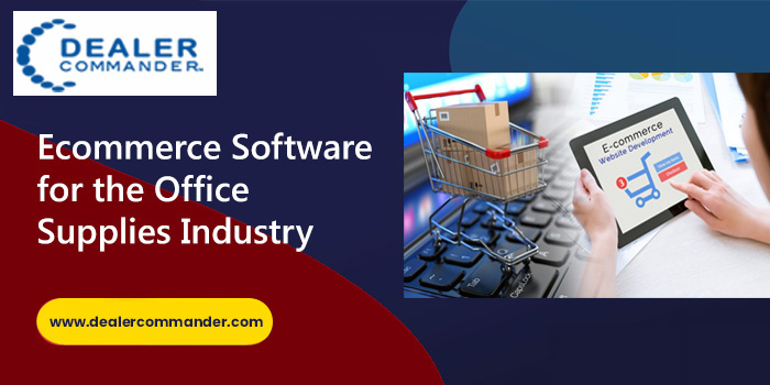 E Commerce Software for Office Supplies Industry ought to have