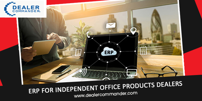 Complete ERP For Independent Office Products Dealers