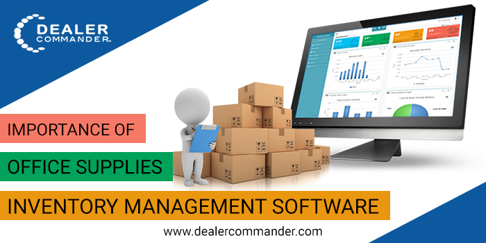 Office Supplies Inventory Management Software And Its Importance Today