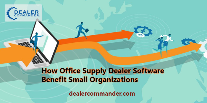 How Does Office Supply Dealer Software Benefit Small Organizations